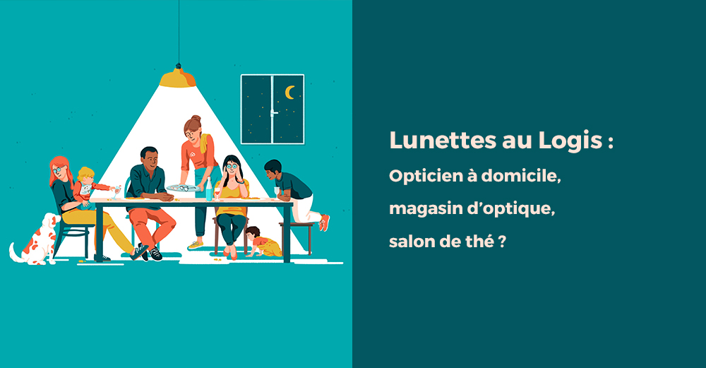 Lunettes au logis, simple opticien à domicile, magasin d'optique ou salon de thé ?