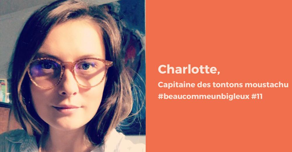 Charlotte tonton moustachu Nantes et ses lunettes