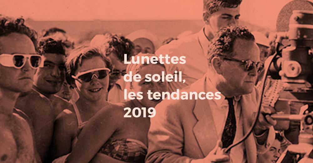 0dab901d3e Tendance lunettes de soleil 2019 - Lunettes au logis