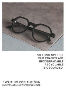 lunettes éco-conçues waiting for the sun